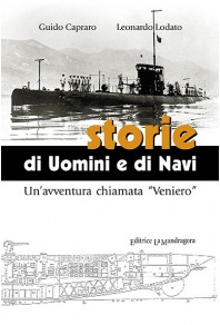 """Storie di uomini e navi - un'avventura chiamata """"Veniero"""""""