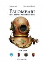 Palombari della marina militare italiana. 1849-2009