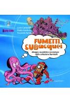 Fumetti subacquei - disegni, nuvolette e avventure della collezione Rambelli