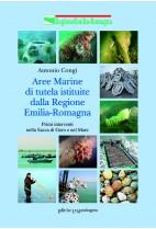 Aree marine di tutela istituite dalla regione Emilia Romagna. Primi interventi nella Sacca di Goro e nel mare
