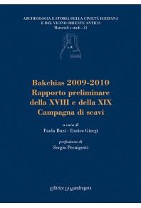 Bakchias 2009-2010. Rapporto preliminare della XVIII e della XIX campagna di scavi