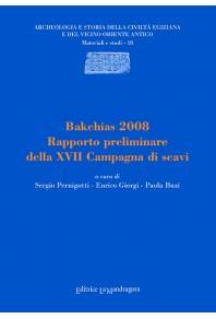 Bakchias 2800. Rapporto preliminare della XVIII campagna di scavi