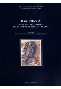 Bakchias IX - rapporto preliminare della campagna di scavo del 2001