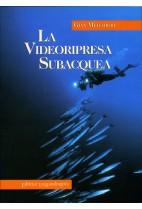 La videoripresa subacquea