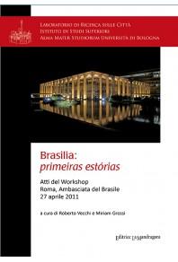 Brasilia: primeiras estórias. Atti del Workshop (Roma, 27 aprile 2011)