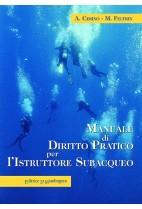 Manuale di diritto pratico per l'istruttore subacqueo