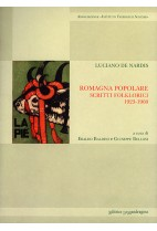 Romagna popolare - scritti folklorici, 1923-1960