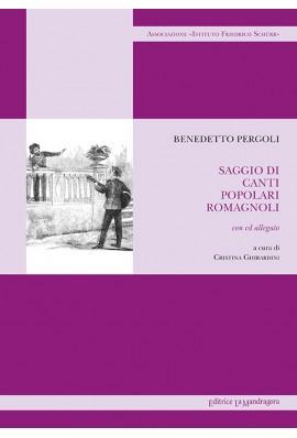 Saggio di canti popolari romagnoli. Con CD Audio