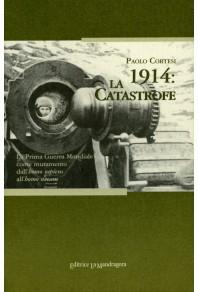 1914: la catastrofe