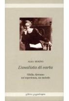 L'analista di carta - Sibilla Aleramo : un'esperienza, un metodo