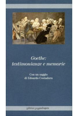 Goethe - testimonianze e memorie