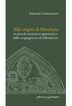 Alle origini di Moscheta II edizione