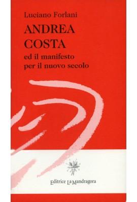Andrea Costa ed il manifesto per il nuovo secolo