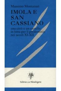 Imola e San Cassiano