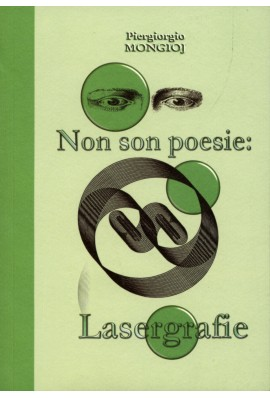Non son poesie: lasergrafie