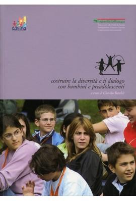 Costruire la diversità e il dialogo con bambini e preadolescenti