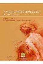 Amleto Montevecchi bozzetti di una vita