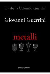 Giovanni Guerrini - Metalli