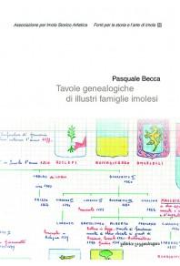 Tavole genealogiche di illustri famiglie imolesi