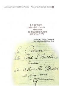 Le pitture della città d'Imola descritte da Marcello Oretti nell'anno 1777