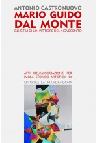 Mario Guido dal Monte - gli stili di un pittore del Novecento