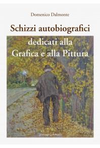 Schizzi autobiografici dedicati alla Grafica e alla Pittura