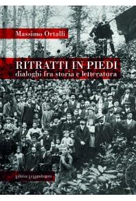 Ritratti in piedi - dialoghi fra storia e letteratura