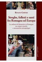 Streghe, folletti e santi fra Romagna ed Europa