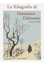 La Xilografia di Domenico Dalmonte