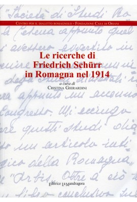 Le ricerche di Friedrich Schürr in Romagna nel 1914