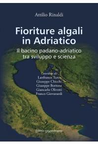 Fioriture algali in Adriatico. Il bacino padano-adriatico tra sviluppo e scienza