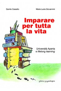 Imparare per tutta la vita. Università aperta e lifelong learning