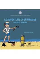 Le avventure di un minisub. Corso di miniara
