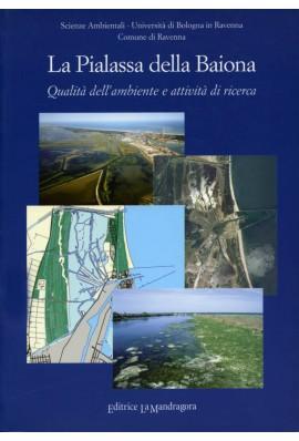 La Pialassa della Baiona - qualità dell'ambiente e attività di ricerca