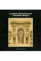 La Galleria Vittorio Emanuele E L'Architetto Mengoni