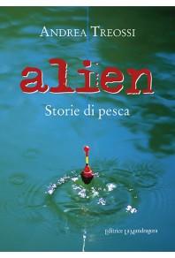 Alien. Storie di pesca