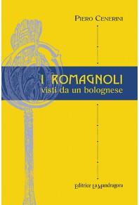 I romagnoli visti da un bolognese