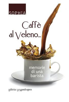 Caffè al veleno