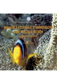 Manuale federale d'immersione con miscele Nitrox. Corso Avanzato