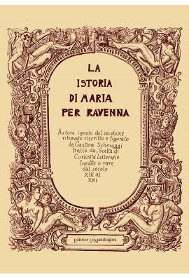 La istoria di Maria per Ravenna