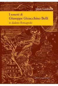 I sonetti di Giuseppe Gioacchino Belli - in dialetto romagnolo