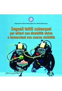 Segnali tattili subacquei per allievi con disabilità visive e immersioni con scarsa visibilità