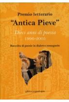 """Premio letterario """"Antica Pieve"""". Dieci anni di poesia 1996-2005"""