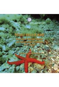 Piccole bolle di mare Racconti di Biologia Marina per sommozzatori e apneisti di 2° livello