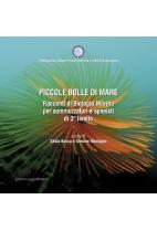 Piccole bolle di mare. Racconti di Biologia Marina per sommozzatori e apneisti di 3° livello