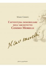 L'avventura immobiliare dell'architetto Cosimo Morelli