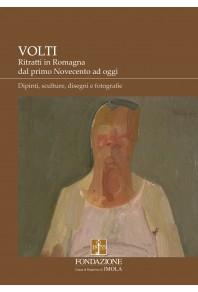 Volti - Ritratti in Romagna dal primo Novecento ad oggi