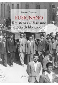 Fusignano - Resistenza al fascismo e lotta di liberazione