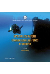 Specializzazione immersioni su relitti e secche