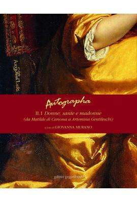 Autographa II.1 Donne, sante e madonne